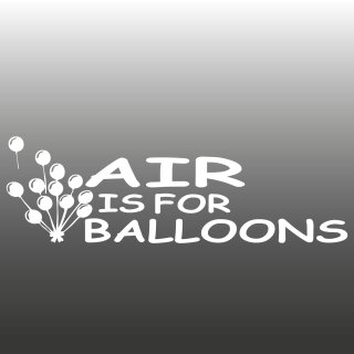 Air is for Balloons Aufkleber