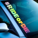 #Ride or Die  Autoaufkleber Hologramm