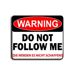 Do not follow me Autoaufkleber