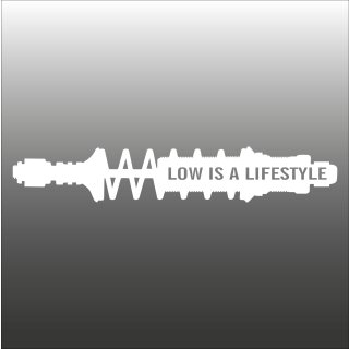 Low is a Lifestyle - AutoAufkleber