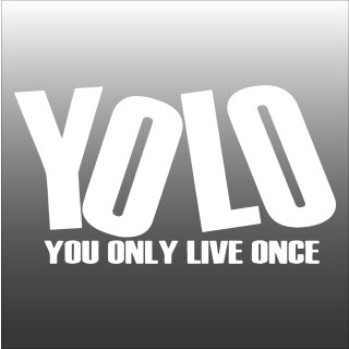 YOLO - You only live once Aufkleber